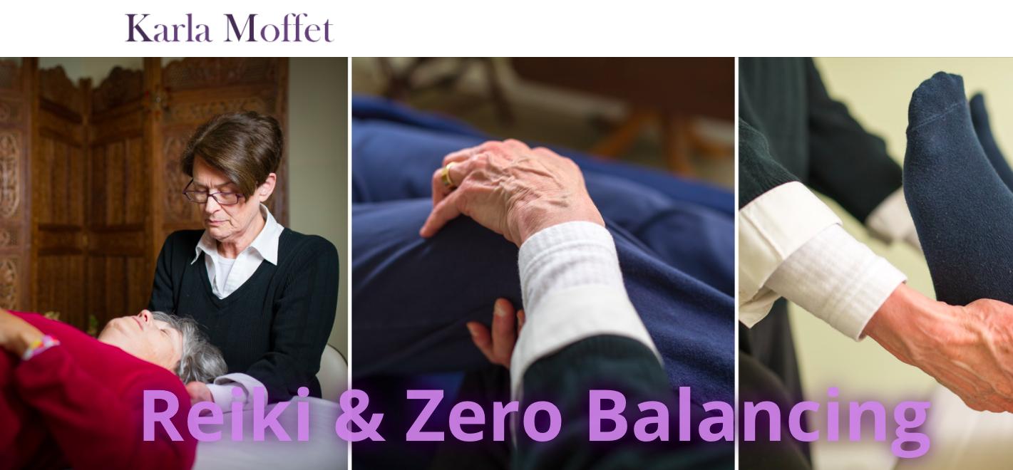 Karla Moffet Reiki & Zero Balancing